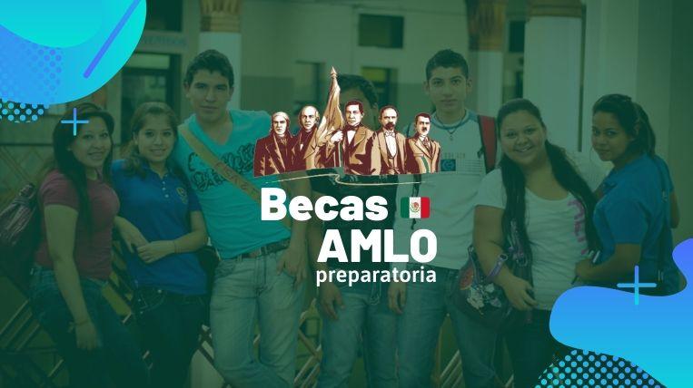 Becas AMLO Prepa