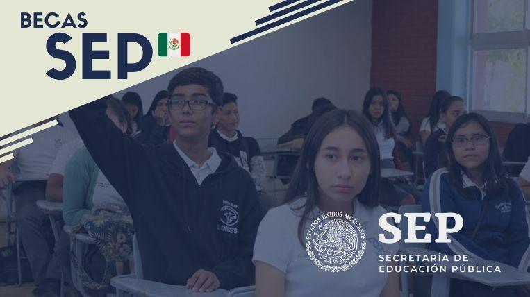Cuáles son las becas de la SEP en México