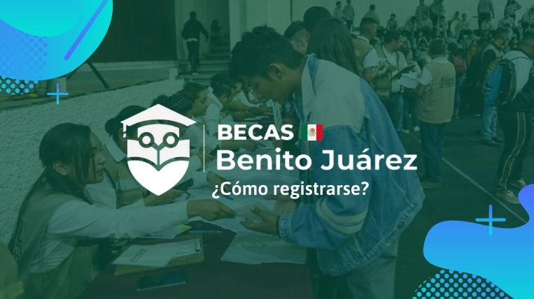 Registrarse en beca Benito Juárez